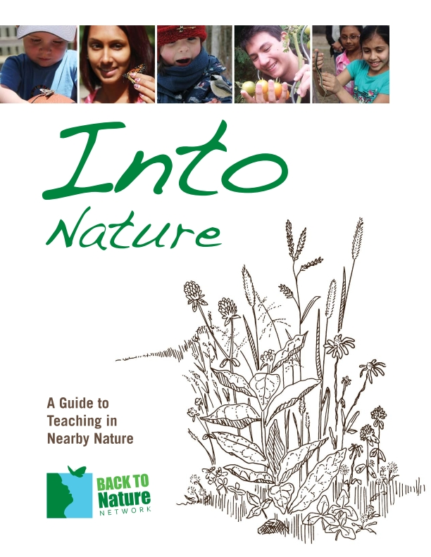 Cover of InTo Nature A Guide to Teaching Nearby Nature